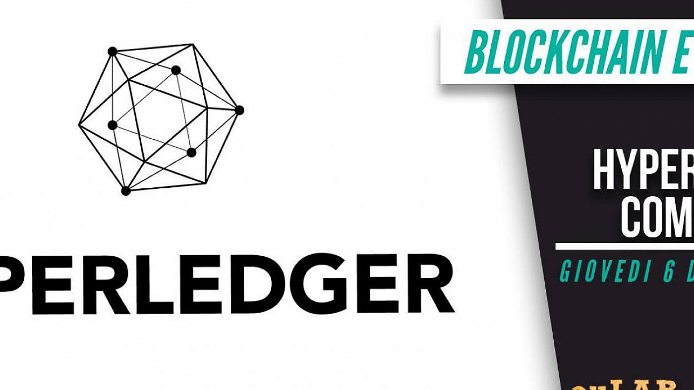 "Meetup ""Blockchain e dintorni"" - HyperLedger"